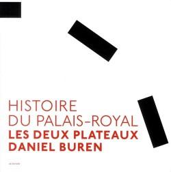 Histoire du Palais-royal, les deux plateaux Daniel Buren