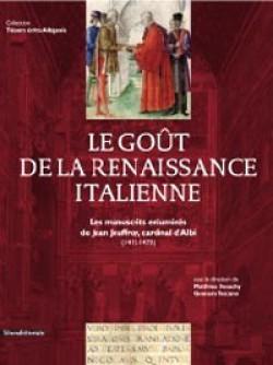 Le goût de la renaissance italienne, les manuscrits enluminés de Jean Jouffroy, cardinal d'Albi