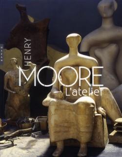 Catalogue d'exposition Henry Moore, l'atelier