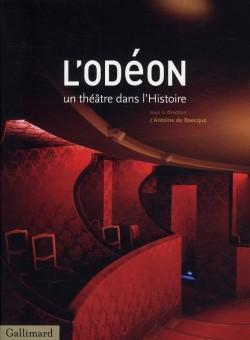 L'Odéon, un théâtre dans l'histoire