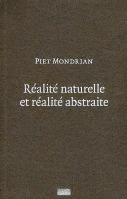 Piet Mondrian, réalité naturelle et réalité abstraite