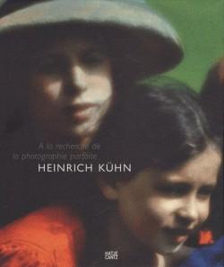 Heinrich Kühn, à la recherche de la photographie parfaite
