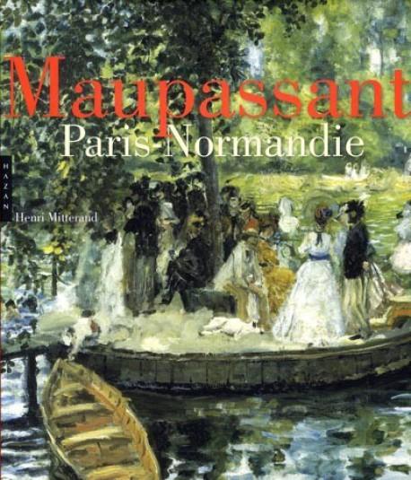 Maupassant, Paris-Normandie