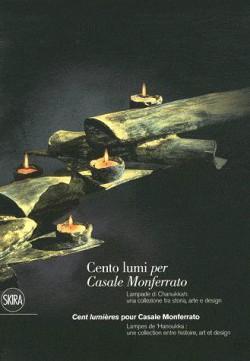 Cent lumières pour Casale Monferrato - Lampes de Hanoukka
