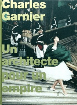 Catalogue d'exposition Charles Garnier, un architecte pour un Empire
