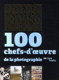 100 chefs-d'oeuvre de la photographie