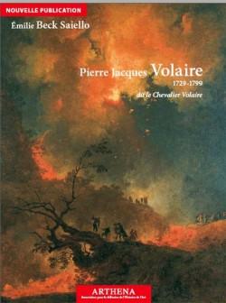 Pierre Jacques Volaire 1729 -1799, dit le Chevalier Volaire