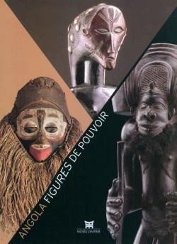 Catalogue d'exposition Angola, figures du pouvoir