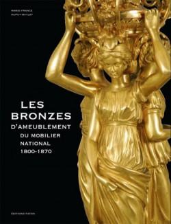 Les bronzes d'ameublement du mobilier national 1800-1870