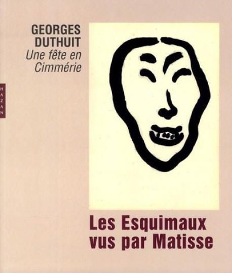 Les Esquimaux vus par Matisse