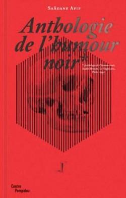 Saâdane Afif, Anthologie de l'humour noir