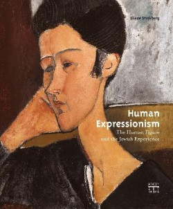 Human Expressionism. The Human Figure and the Jewish Experience