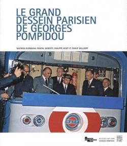 Le grand dessein parisien de Georges Pompidou