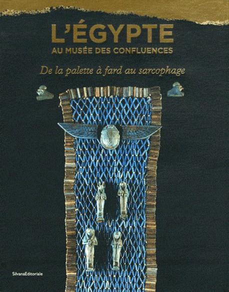 L'Egypte au Musée des Confluences. De la palette à fard au sarcophage