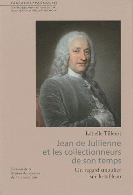 Jean de Julienne et les collectionneurs de son temps