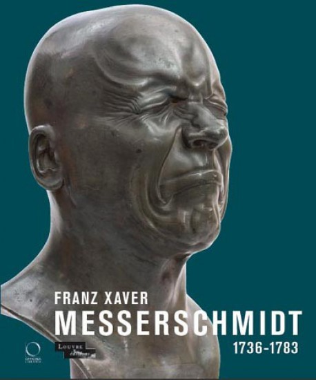 Catalogue d'exposition Franz Xaver Messerschmidt 1736-1783