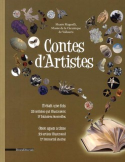 Contes d'artistes, il était une fois, 25 artistes qui illustraient 17 histoires éternelles