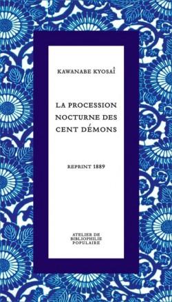 La procession nocturne des cent démons - reprint 1889