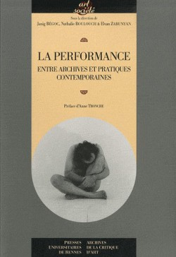 La performance, entre archives et pratiques contemporaines