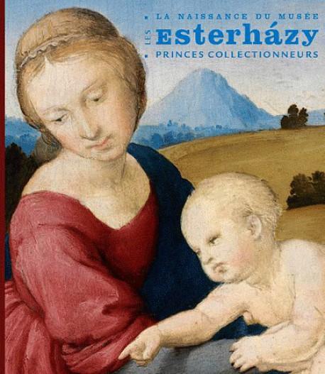 Album d'exposition Les Esterházy, princes collectionneur