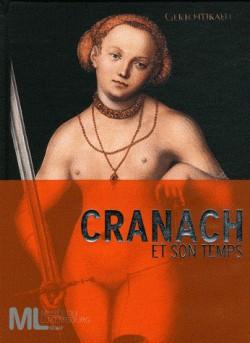 Catalogue d'exposition Cranach et son temps, musée du Luxembourg