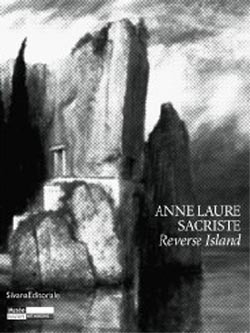 Anne-laure Sacriste, Toteninsel - Reverse island