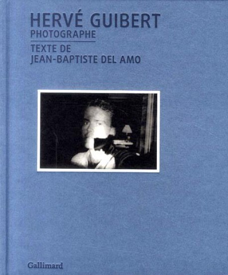 Catalogue d'exposition Hervé Guibert photographe