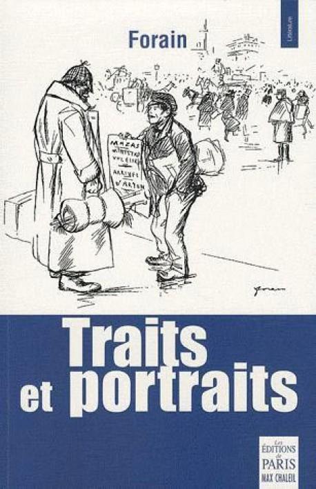 Jean-Louis Forain, traits et portraits