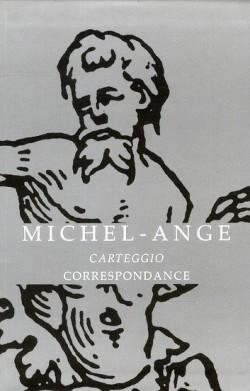 Michel-Ange, carteggio, correspondance
