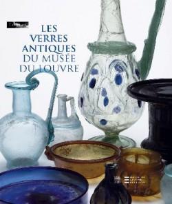 Les verres antiques du musée du Louvre - Tome II