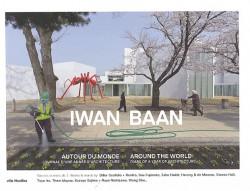 Iwan Baan - Autour du monde, journal d'une année d'architecture