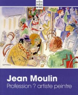 Jean Moulin, profession ? artiste peintre