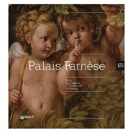 Catalogue d'exposition Palais Farnèse – De la Renaissance à l'Ambassade de France