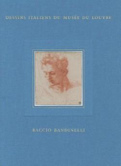 Baccio Bandinelli - Dessins italiens du musée du Louvre