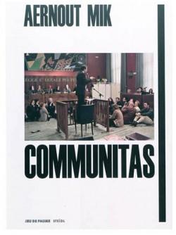 Catalogue d'exposition Communitas, Aernout Mik