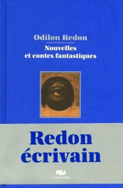 Odilon Redon écrivain, nouvelles et coltes fantastiques