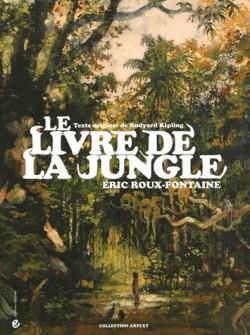 Le livre de la jungle illustré par Éric Roux-Fontaine