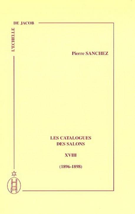 Les catalogues des Salon (1896-1898) - Tome XVIII