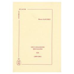Les catalogues des Salons (1899 – 1901) Tome XIX