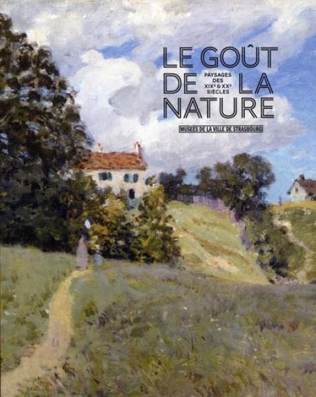 Catalogue d'exposition Le goût de la nature, paysages des XIXe et XXe siècles