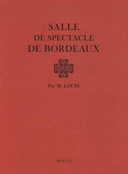 Salle de spectacle de Bordeaux par Victor Louis