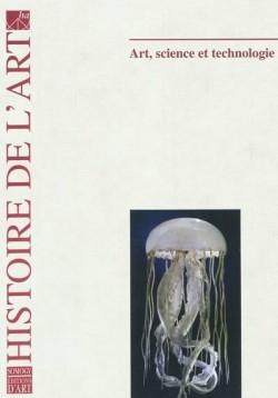 Histoire de l'art T.67: Art, science, technologie