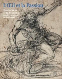 Catalogue d'exposition L'oeil et la passion au musée des Beaux-Arts de Caen