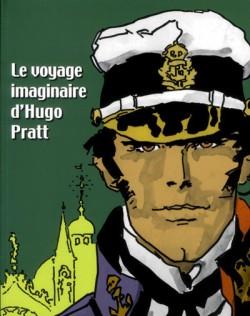 Catalogue d'exposition Le voyage imaginaire d'Hugo Pratt