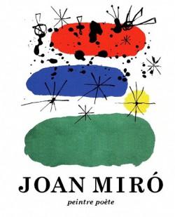 Catalogue d'exposition Joan Miro. Peintre poète