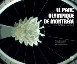 Le Parc olympique de Montréal, le béton sublimé