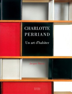 Charlotte Perriand, un art d'habiter