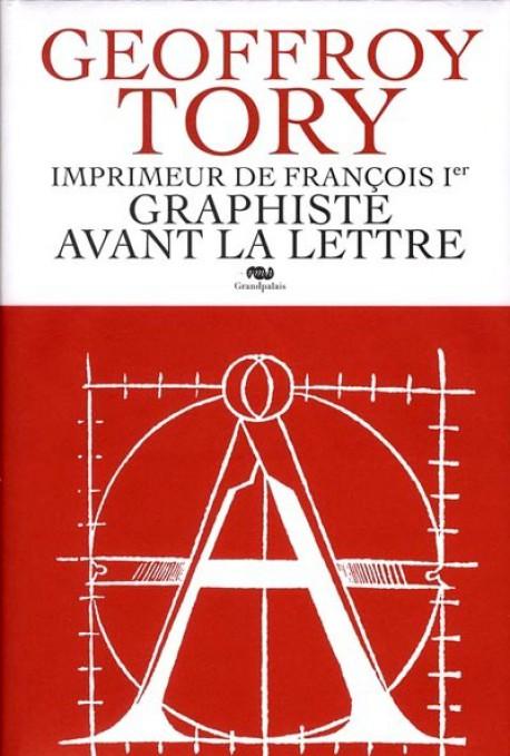 Geoffroy Tory, imprimeur de François Ier