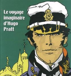 Le voyage imaginaire d'Hugo Pratt (Edition Luxe)