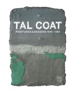 Catalogue d'exposition Tal Coat, peintures et dessins 1946-1985
